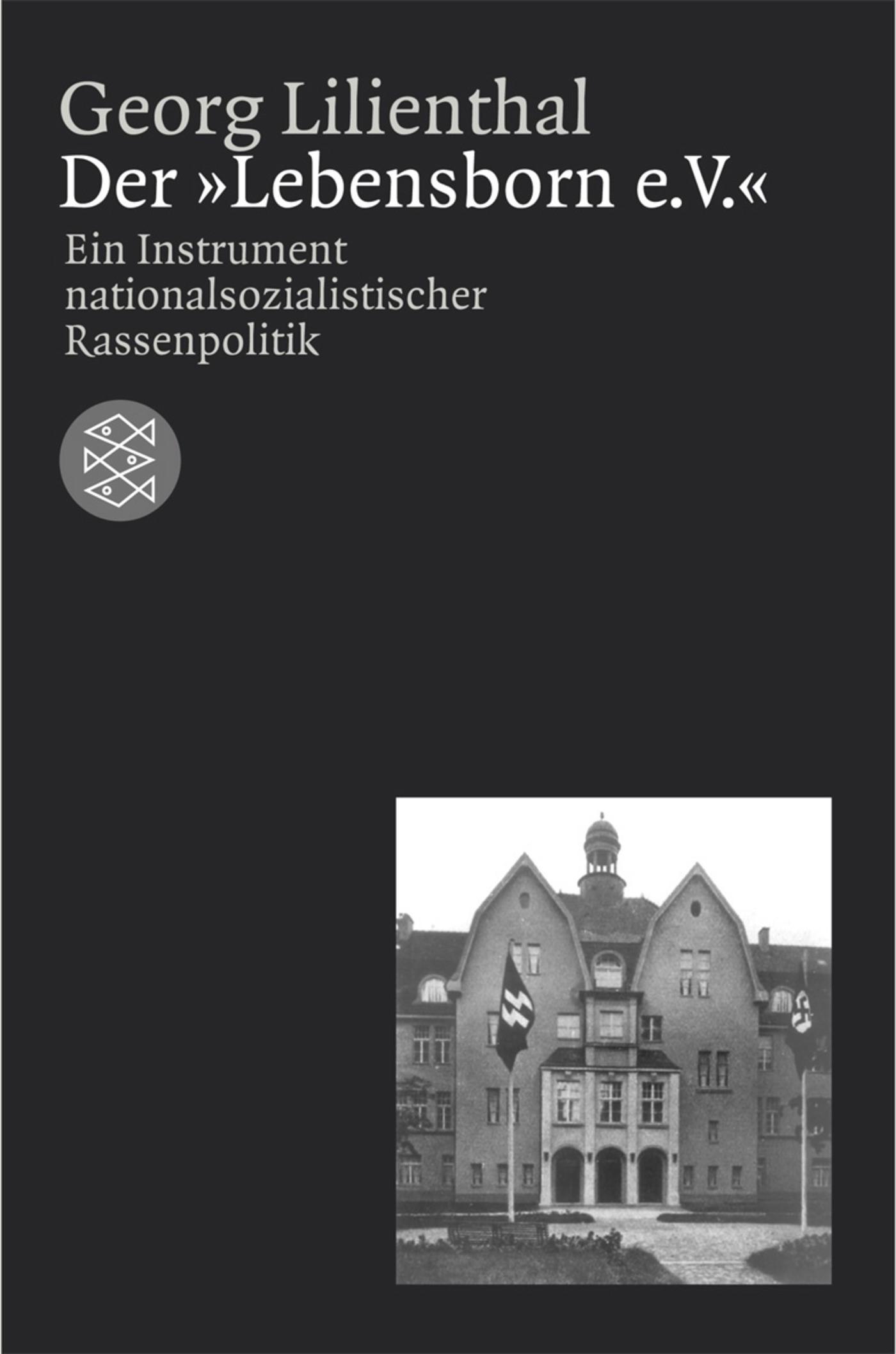 Der »Lebensborn e. V.« | Lilienthal, 2003 | Buch (Cover)
