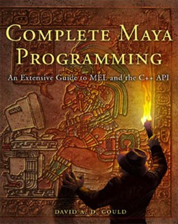 Abbildung von Gould   Complete Maya Programming   2003   An Extensive Guide to MEL and ...