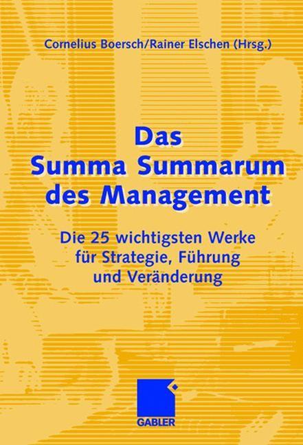 Abbildung von Boersch / Eschen | Das Summa Summarum des Management | 2007 | 2007