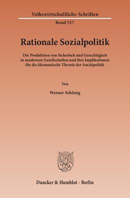 Abbildung von Schönig | Rationale Sozialpolitik. | 2001 | Die Produktion von Sicherheit ... | 517