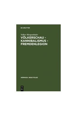 Abbildung von Mergenthaler | Völkerschau - Kannibalismus - Fremdenlegion | Reprint 2011 | 2005 | Zur Ästhetik der Transgression... | 109