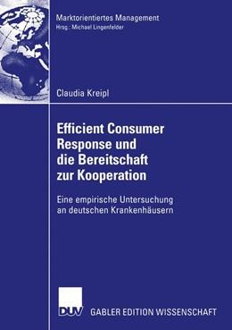 Abbildung von Kreipl | Efficient Consumer Response und die Bereitschaft zur Kooperation | 2004 | Eine empirische Untersuchung a...