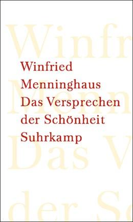 Abbildung von Menninghaus | Das Versprechen der Schönheit | 2003