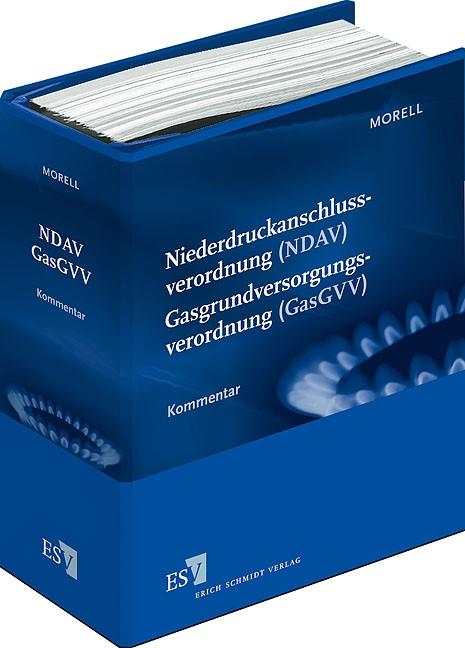 Niederdruckanschlussverordnung (NDAV) Gasgrundversorgungsverordnung (GasGVV) | Morell | Loseblattwerk mit 5. Aktualisierung, 2013 (Cover)