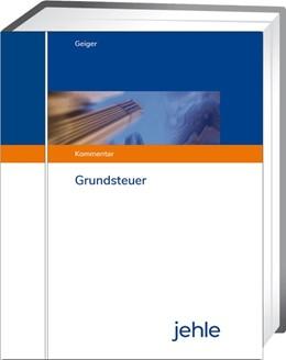 Abbildung von Schneider | Grundsteuer | 1. Auflage | 2020 | beck-shop.de
