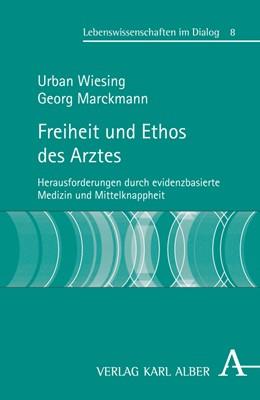 Abbildung von Wiesing / Marckmann | Freiheit und Ethos des Arztes | 2009 | Herausforderungen durch eviden... | 8