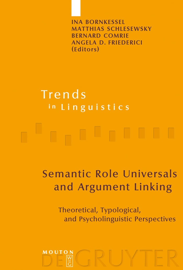 Semantic Role Universals and Argument Linking   Bornkessel / Schlesewsky / Comrie / Friederici, 2006   Buch (Cover)