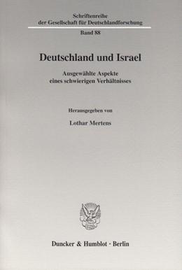 Abbildung von Mertens | Deutschland und Israel. | 2006 | Ausgewählte Aspekte eines schw... | 88