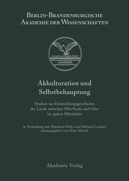 Abbildung von Moraw / Holtz / Lindnder | Akkulturation und Selbstbehauptung | 2001 | Studien zur Entwicklungsgeschi...