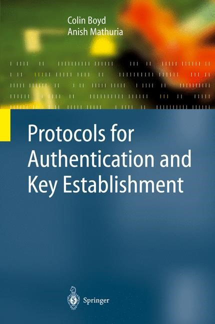 Protocols for Authentication and Key Establishment | Boyd / Mathuria, 2003 | Buch (Cover)