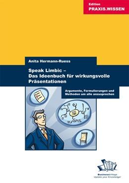 Abbildung von Hermann-Rues   Speak Limbic - Das Ideenbuch für wirkungsvolle Präsentationen   2007