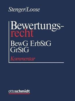 Abbildung von Stenger / Loose | Bewertungsrecht - BewG/ErbStG/GrStG | 1. Auflage | 2021 | beck-shop.de
