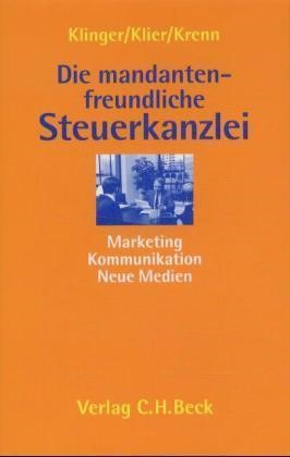 Die mandantenfreundliche Steuerkanzlei | Klinger / Klier / Krenn, 2001 | Buch (Cover)