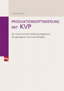 Abbildung von Menzel   Produktionsoptimierung mit KVP   1. Auflage   2009   beck-shop.de