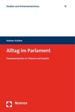 Abbildung von Schöne | Alltag im Parlament | 2010 | Parlamentskultur in Theorie un... | 15