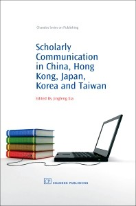 Abbildung von Xia | Scholarly Communication in China, Hong Kong, Japan, Korea and Taiwan | 2008