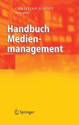 Abbildung von Scholz | Handbuch Medienmanagement | 2006