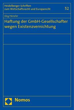 Abbildung von Henzler | Haftung der GmbH-Gesellschafter wegen Existenzvernichtung | 2009 | 52
