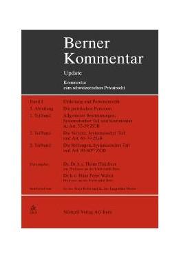 Abbildung von Hausheer / P.   Berner Kommentar Update - Artikel 52-89 ZGB, Grundwerk, Die juristschen Personen (Personenrecht II)   1. Auflage   2017   beck-shop.de