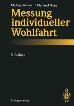 Abbildung von Ahlheim / Rose   Messung individueller Wohlfahrt   2. Aufl.   1992