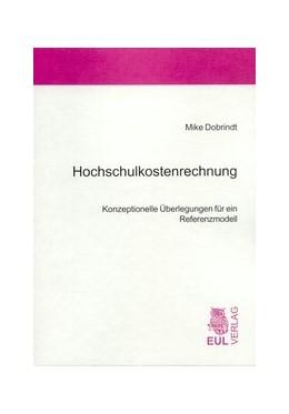 Abbildung von Dobrindt | Hochschulkostenrechnung | 2005 | Konzeptionelle Überlegungen fü...