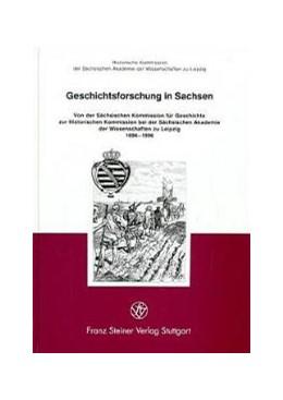 Abbildung von Historische Kommission bei der Sächsischen Akademie der Wissenschaften zu Leipzig | Geschichtsforschung in Sachsen | 1. Auflage | 1996 | 14 | beck-shop.de