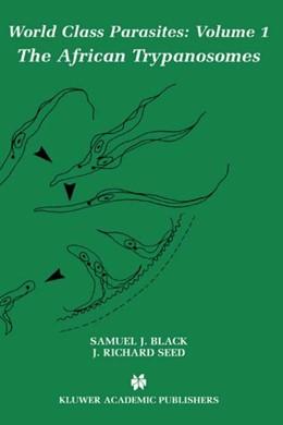 Abbildung von Black / Seed | The African Trypanosomes | 1. Auflage | 2001 | 1 | beck-shop.de