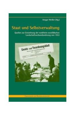 Abbildung von Weißer | Staat und Selbstverwaltung | 2003 | Quellen zur Entstehung der nor... | 45