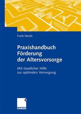 Abbildung von Praxishandbuch Förderung der Altersvorsorge | 1. Auflage | 2009 | beck-shop.de