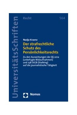 Abbildung von Kraenz | Der strafrechtliche Schutz des Persönlichkeitsrechts | 2008 | Zu den Auswirkungen der §§ 201...