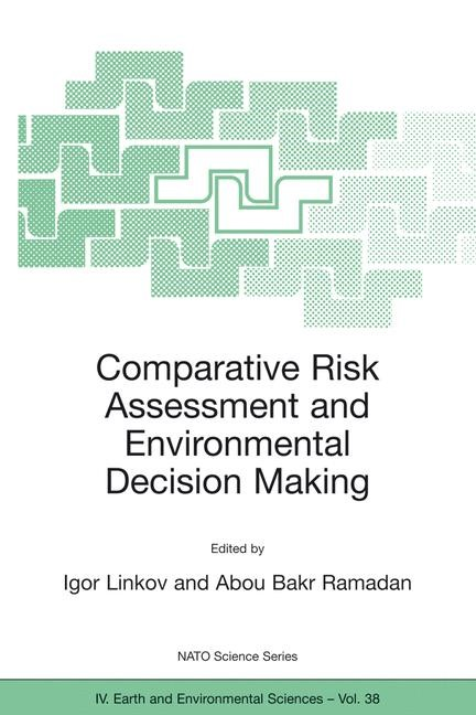 Comparative Risk Assessment and Environmental Decision Making | Linkov / Ramadan, 2004 | Buch (Cover)