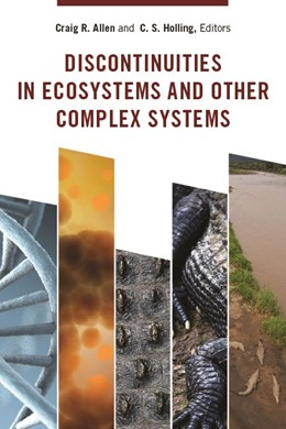 Abbildung von Allen / Holling | Discontinuities in Ecosystems and Other Complex Systems | 2008