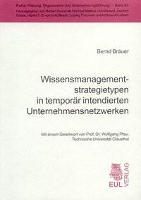 Wissensmanagementstrategietypen in temporär intendierten Unternehmensnetzwerken | Bräuer, 2003 | Buch (Cover)
