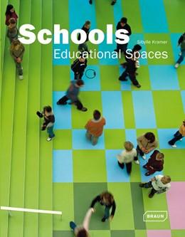 Abbildung von Kramer | Schools - Educational Spaces | 2009 | Educational Spaces