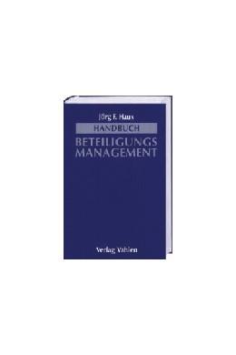 Abbildung von Haux   Handbuch Beteiligungsmanagement   1. Auflage   2001   beck-shop.de