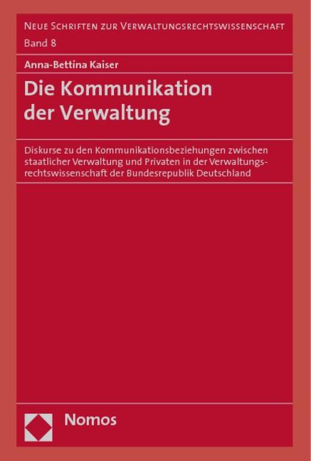 Die Kommunikation der Verwaltung | Kaiser, 2009 | Buch (Cover)
