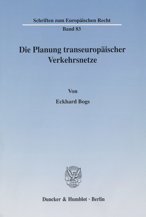 Abbildung von Bogs | Die Planung transeuropäischer Verkehrsnetze. | 2002