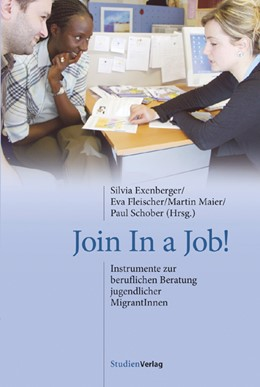 Abbildung von Exenberger / Schober / Fleischer | Join In a Job! | 2007 | Instrumente zur beruflichen Be... | 3