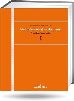 Abbildung von Woydera / Summer †/ Zängl / Huber / Herold / Döring / Weiß | Beamtenrecht in Sachsen - mit Aktualisierungsservice | Loseblattwerk mit 116. Aktualisierung | 2020 | Praktiker-Kommentar