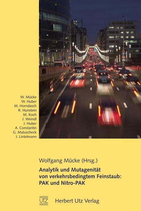 Analytik und Mutagenität von verkehrsbedingtem Feinstaub: PAK und Nitro-PAK | Mücke, 2009 | Buch (Cover)