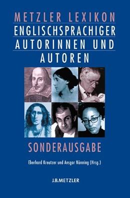 Abbildung von Kreutzer / Nünning | Metzler Lexikon englischsprachiger Autorinnen und Autoren | 2006 | Sonderausgabe