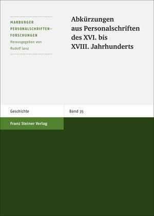 Abbildung von Abkürzungen aus Personalschriften des XVI. bis XVIII. Jahrhunderts   3. Auflage   2002