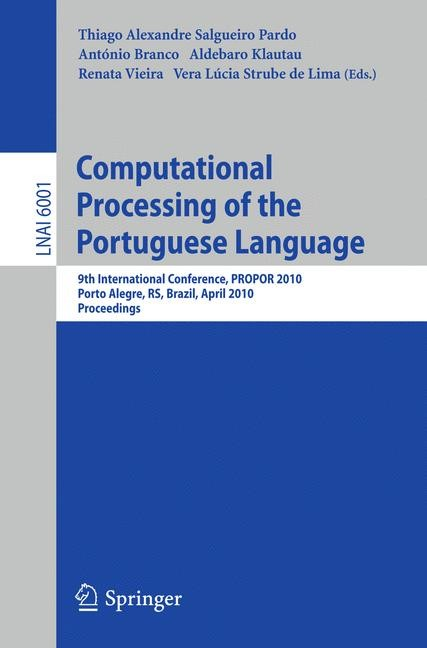 Computational Processing of the Portuguese Language | Branco / Klautau / Vieira / Strube de Lima, 2010 | Buch (Cover)
