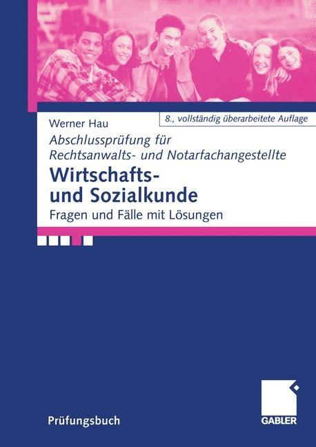 Wirtschafts- und Sozialkunde | Hau | 8., vollständig überarb. Aufl. 2005, 2005 | Buch (Cover)