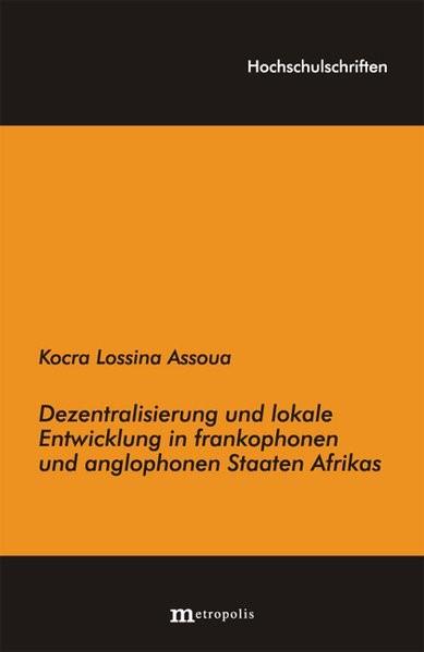 Abbildung von Assoua | Dezentralisierungsreform und lokale Entwicklung in frankophonen und anglophonen Staaten Afrikas | 2007