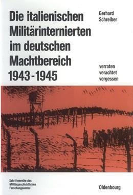 Abbildung von Schreiber | Die italienischen Militärinternierten im deutschen Machtbereich 1943-1945 | 1990 | Verachtet - verraten - vergess... | 28