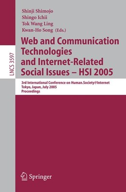 Abbildung von Shimojo / Ichii / Ling / Song   Web and Communication Technologies and Internet-Related Social Issues - HSI 2005   2005   3rd International Conference o...