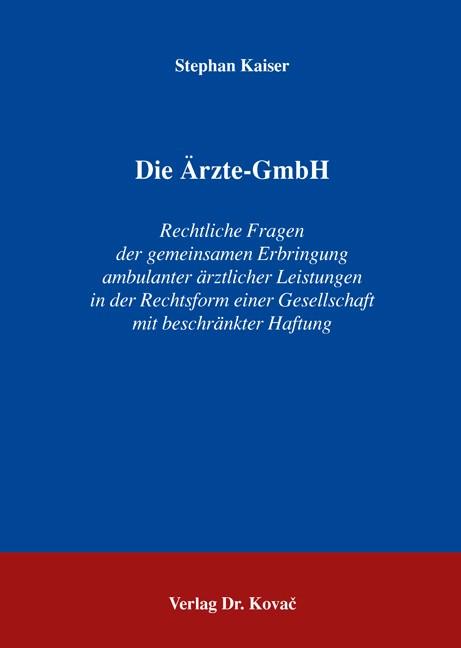 Die Ärzte-GmbH | Kaiser, 2006 | Buch (Cover)