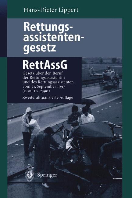 Rettungsassistentengesetz (RettAssG) | Lippert | 2., aktual. Aufl., 1999 | Buch (Cover)