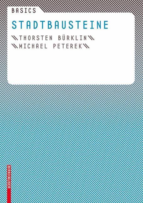 Abbildung von Bürklin / Peterek | Basics Stadtbausteine | 2007